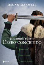 LAS GUERRERAS MAXWELL 1 DESEO CONCEDIDO
